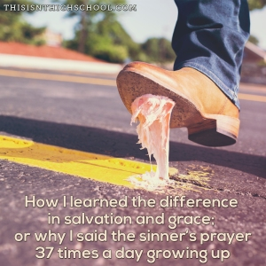 grace and the sinner's prayer