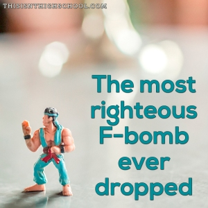 righteous f-bomb