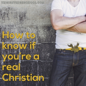 Four ways to know you are a real Christian